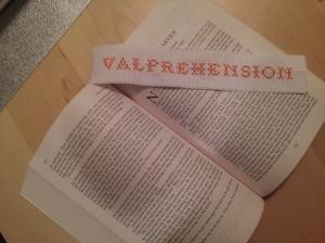 And I made myself a Valprehension bookmark! :)